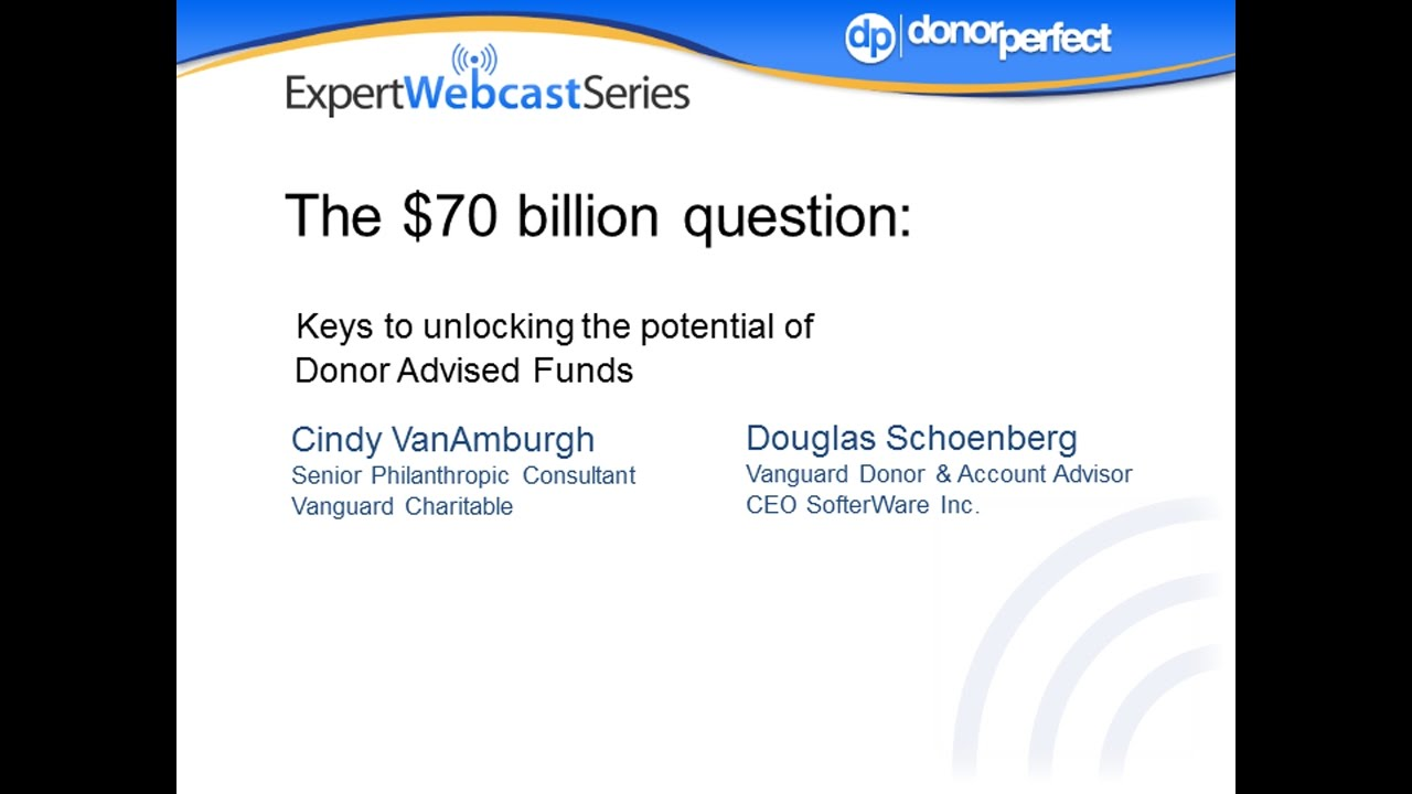 How do Donor-advised funds work and how can nonprofits unlock their potential? Watch this nonprofit expert webinar and find out!