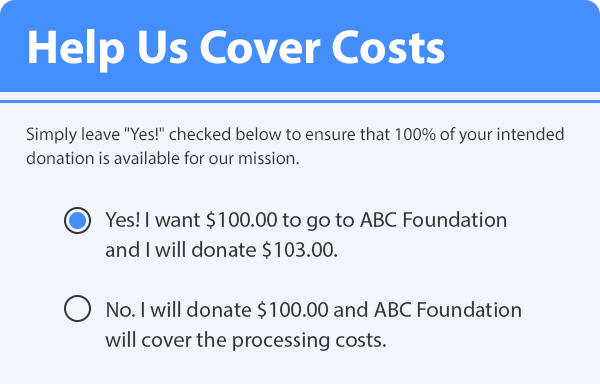 Weblink's Donors Cover Costs feature provides a way for donors to contribute to the cost of Online Processing fees