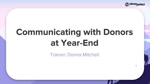 Communicating with Donors at Year End Webinar