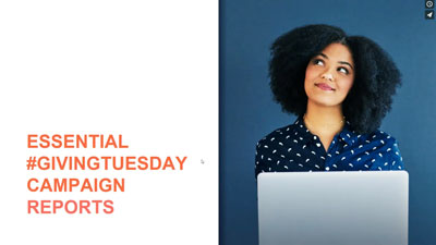 Giving Tuesday Campaign Reports Webinar