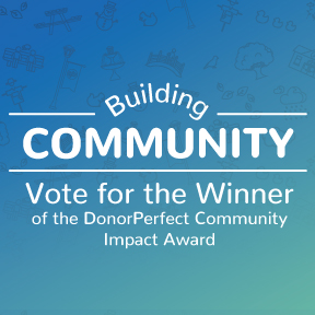 Vote for the Winner of the DonorPerfect Community Impact Award