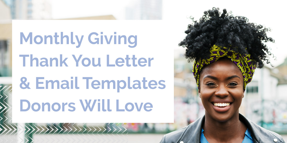 Monthly Giving Thank you Letter & Email Templates Donors Will Love