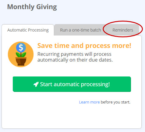 Pledge Reminders is now  under the Reminders tab with all recurring giving tasks in Tasks > Monthly Giving.