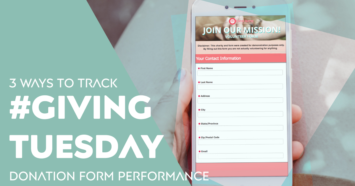 Increase the conversion rates and other key metrics for your Giving Tuesday donation form using these three tracking methods.