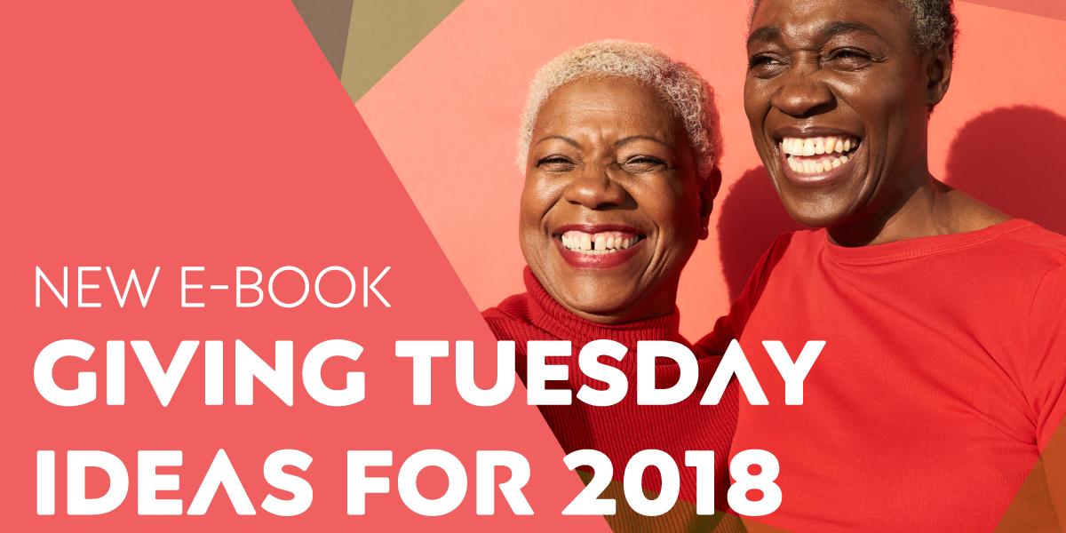 New E-Book: Giving Tuesday Ideas for 2018
