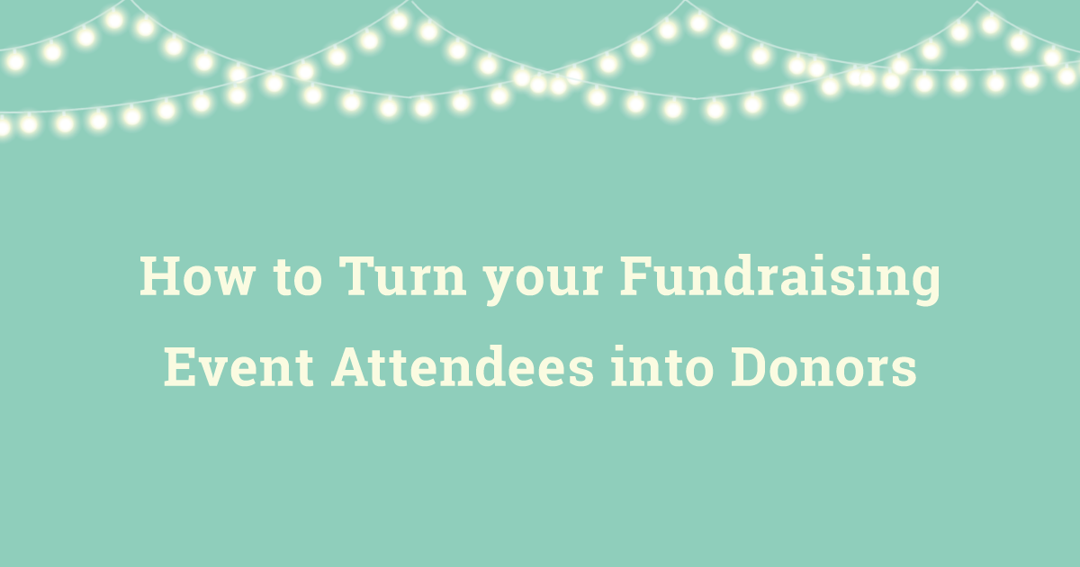 How to Turn your Event Attendees into Donors
