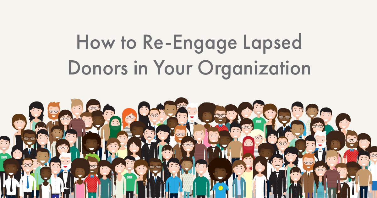 How to Re-Engage Lapsed Donors in Your Nonprofit Organization Header Image