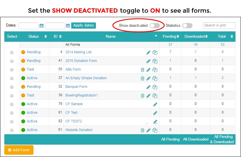Click Show Deactivated to display all your online donation forms.