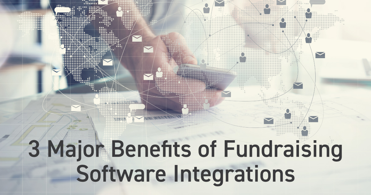 3 Major Benefits of Fundraising Software Integrations Header