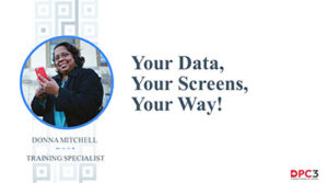 Your Data, Your Screens, Your Way
