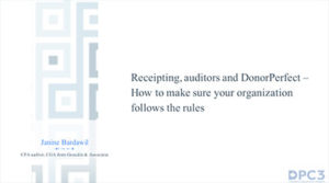 Receipting, auditors and DonorPerfect – How to make sure your organization follows the rules