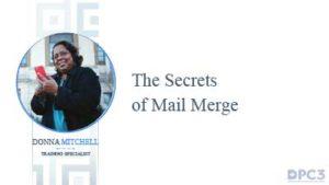 Secrets of Mail Merge