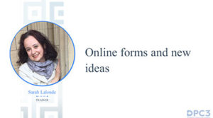 Online forms and new ideas